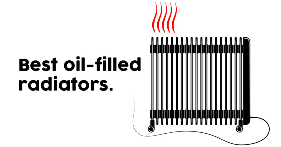 The Best Oil-Filled Radiators on the Market in 2021 (Reviews)
