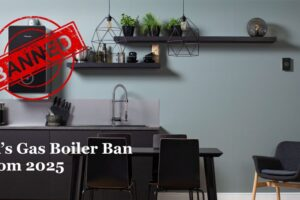 UK Gas Boiler Ban of 2025: How Does it Affect You?