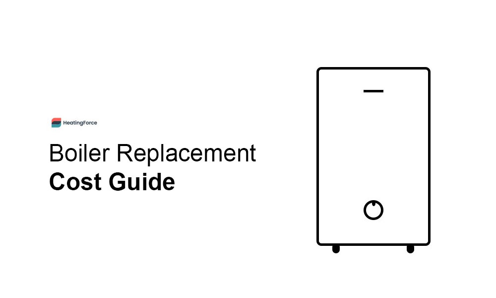 Boiler Replacement Cost Guide